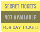 TICKET BUTTONS day secret