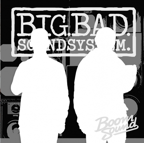 BIG.BAD.SOUNDSYSTEM.